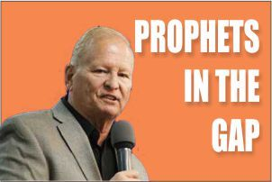 Prophets In The Gap And Prophetic Ministry