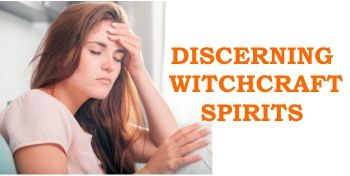 Spiritual Discernment And Prayer Against Witchcraft Spirit Attacks