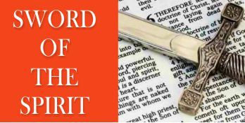 Active Faith and the Sword of the Spirit