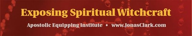 Exposing Spiritual Witchcraft Bible School Course