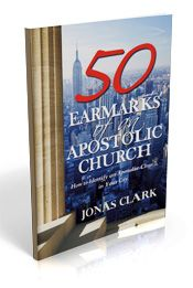50 Earmarks of  an Apostolic Church