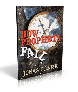 How Prophets Fail - ISBN: 978-1-886885-43-1