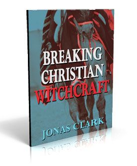 Breaking Christian Witchcraft - ISBN: 978-1-886885-44-8