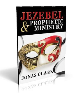 Jezebel and Prophetic Ministry - ISBN: 1-886885-30-3