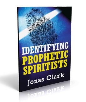 Identifying Prophetic Spiritists - ISBN: 1-886885-41-9