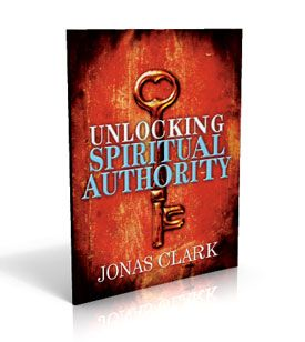 Unlocking Spiritual Authority - ISBN: 978-1-886885-42-4