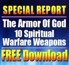 special report: spiritual warfare and armor of God